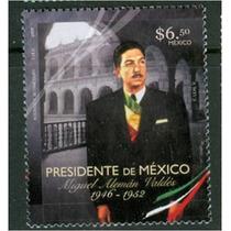 Sc 2574 Año 2008 Presidente De Mexico Miguel Aleman Valde