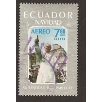 Ecuador Juan Pablo I I Ahora Santo