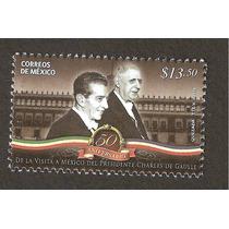 50 Años Visita Presidente Charles De Gaulle A México 2014