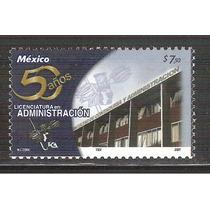 2007 Unam 50 Aniv Licenciatura En Administración Sello Mnh