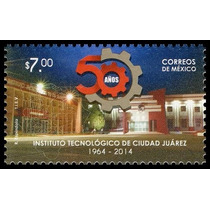 2014 50 Aniversario Instituto Tecnológico Ciudad Juárez Mnh