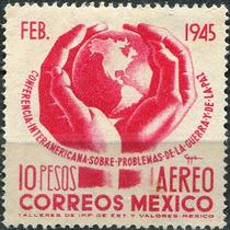 1242 México Manos Mundo Aéreo $10 Mint N G 1945