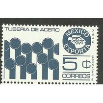 Estampilla México Exporta Tuberia 5 C Primera Serie Nueva