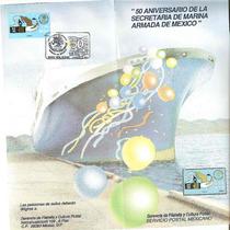 Emisión 91, 50 Aniv. Marina Armada Mexico Folleto Primer Dia