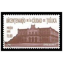 Timbre Bicentenario De La Ciudad De Toluca ( Mexico 1999 )