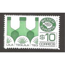 Estampilla México Exporta Tequila $10.00 Segunda Serie Nueva