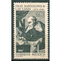 Sc 971 Año 1966 400 Aniversario De Lamuerte De Fray Bartolom