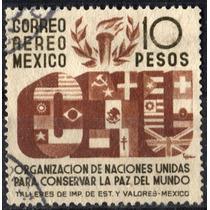 2228 México O N U Scott # C161 Aéreo $10 Usado L H 1946