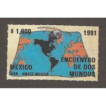Estampilla Encuentro De Dos Mundos Mapa 1991