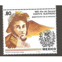 Estampilla Vicente Guerrero 1982 Nueva
