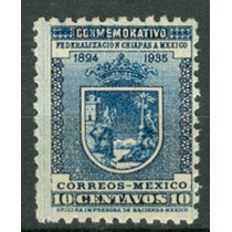Sc 734 Año 1937 Federalizacion Chiapas A Mexico Mnh Wm 260