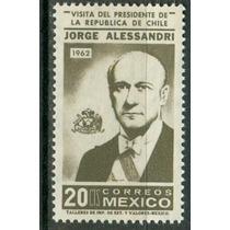 Sc 927 Año 1962 Presidente Jorge Alessandri Visita De Chile