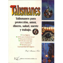 Libro De Talismanes Para Proteccion, Amor, Dinero