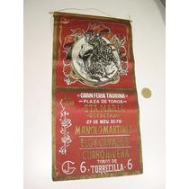 Cartel Banderín Corrida De Toros Sta Ma. Qro. 27 Nov 1976