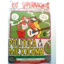 Los Supermachos, No. 662, Politica A La Mexicana