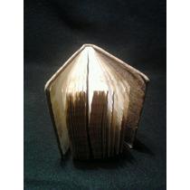 Libro Antiguo. El Alma Al Pie Del Calvario . Año 1843