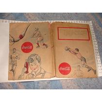 Antiguo Forro De Libro De Coca Cola Original Como Se Ve En L