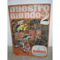 Antiguo Album De Bimbo Marinela, Nuestro Mundo 2
