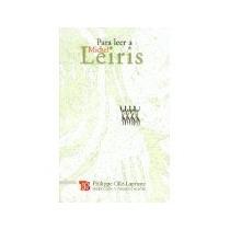 Libro Para Leer A Michel Leiris -2145 *cj