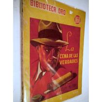 La Cena De Las Verdades, Helen Mc Cloy, Libro Antiguo 1946