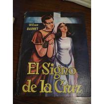 Antiguo Libro De Pasta Gruesa El Signo De La Cruz