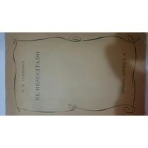 Libro Antiguo El Resucitado De Lawrence D.h. Ed. Leyenda S A