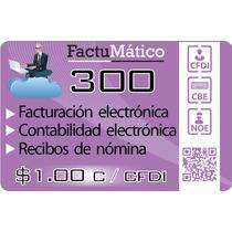 Facturación Electrónica 2014 Prepago 300 Facturas
