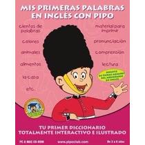Mis Primeras Palabras En Inglés Con Pipo 3 A 8 Años