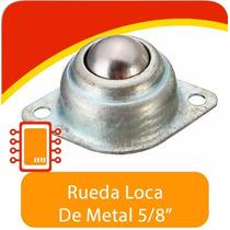 Rueda Loca De Metal 5/8 Para Robot Seguidor