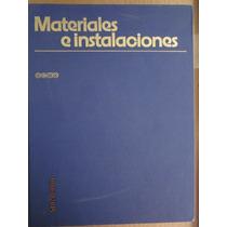 Materiales E Instalaciones, Editorial Ceac, 1979