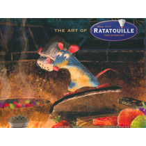 Libro Arte The Art Of Ratatouille Disney Pixar De Coleccion!