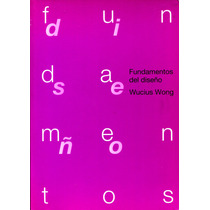 Fundamentos Del Diseño - Wucius Wong / Gustavo Gili
