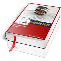 Libro Digital Diseño Asistido Con Autocad 2012
