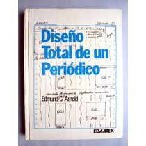 Diseño Total De Un Periódico Edmund C. Arnold