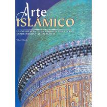 Arte Islamico - Henri Stierlin
