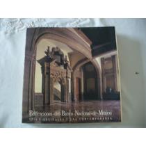 Libro De Edificaciones Virreinales Del Banco De México