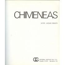 Chimeneas.