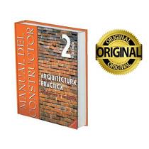 Libro De Construccion Arquitectura Practica