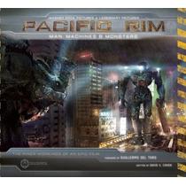 Libro De Arte Titanes Del Pacifico - Pacific Rim + Extras!!