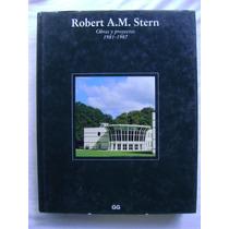 Robert A. M. Stern. Obras Y Proyectos 1981-1987 - Luis Rueda