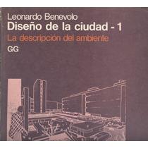 Diseño De La Ciudad. La Descripción Del Ambiente.