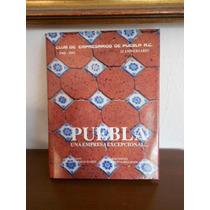 Puebla Una Empresa Excepcional 1993