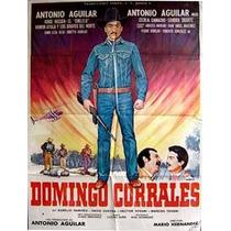 Antonio Aguilar En: Domingo Corrales