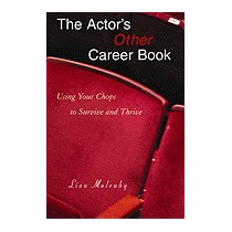 Actors Other Career Book: Using Your Chops To, Lisa Mulcahy