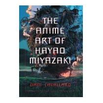 Animi Art Of Hayao Miyazaki, Dani Cavallaro