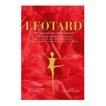 Leotard. The Story Of Jazz Ballet, Sally Faverot De Kerbrech