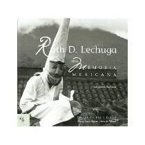 Libro Ruth Lechuga No 9 Pd Una Memoria Mexicana *cj