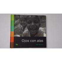 Ojos Con Alas, Moy Volcovich, Conaculta