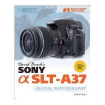 David Buschs Sony Slt-a37 Guide To Digital, David D Busch
