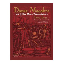 Danse Macabre And Other Piano Transcriptions, Franz Liszt